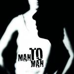"""""""Man To Man"""" - examensföreställningMasterutbildning 2013"""